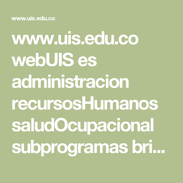 www.uis.edu.co webUIS es administracion recursosHumanos saludOcupacional subprogramas brigadaEmergencias primeros_auxilios.pdf