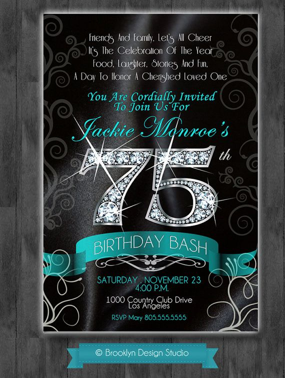 Pin By Zen And Love On Invitations And Announcements 75th Birthday Invitations 75th Birthday Parties Birthday Party Invitation Templates