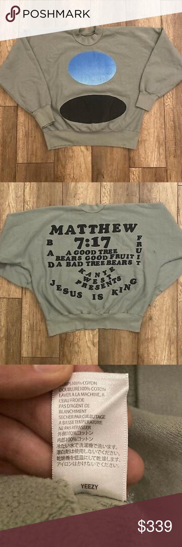 Kanye West Sunday Service Jesus Is King Crewneck Kanye West Sunday Service Jesus Is King Crewneck Matthew 7 17 Authenti Cute Sweatshirts Yeezy Shirt Kanye West