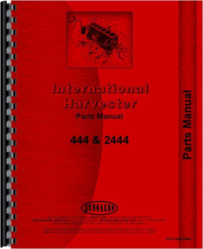 international harvester 444 tractor parts manual tractors rh pinterest com IH 424 Tractor Decals Int 444 Tractor Data