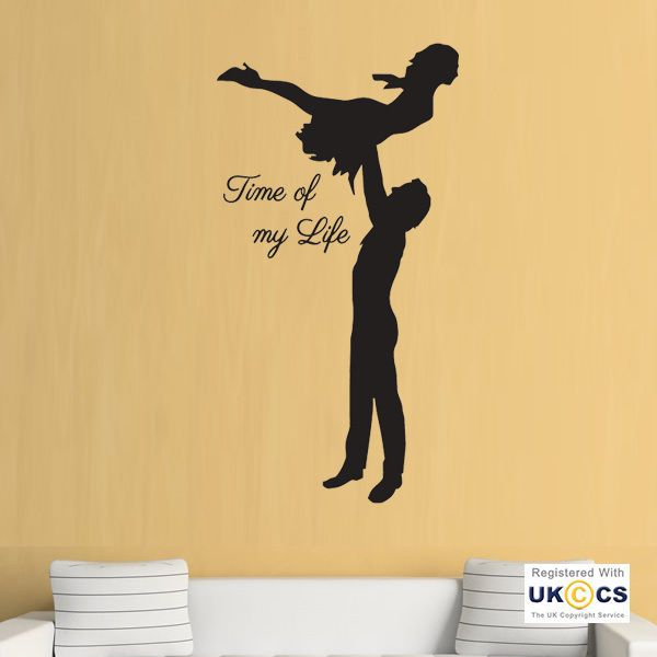 Dirty Dancing Film Time Life Quote Wall Art Stickers Decals Vinyl ...