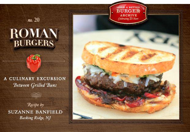 Build a better burger 25th anniversary recipe: roman burgers 25th