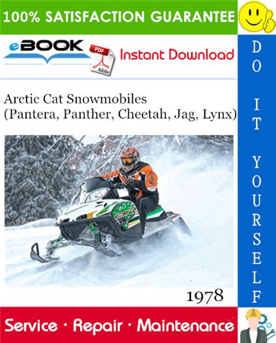 1978 Arctic Cat Snowmobiles Pantera Panther Cheetah Jag Lynx Service Repair Manual Repair Manuals Arctic Repair