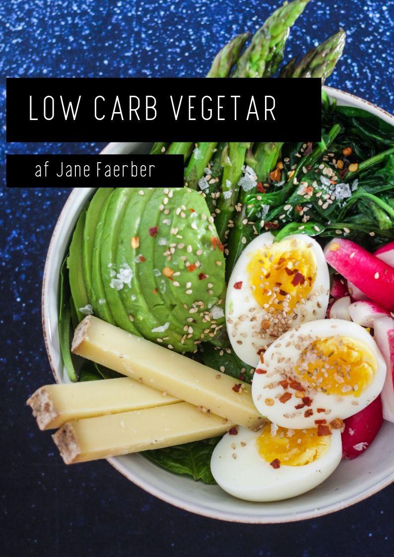 Low Carb Vegetar - vegetariske Low Carb / LCHF -opskrifter