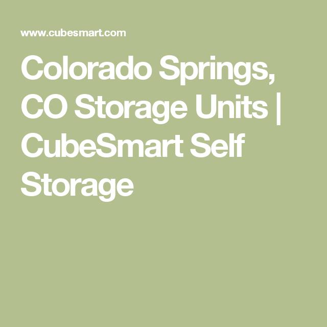 Colorado Springs CO Storage Units   CubeSmart Self Storage  sc 1 st  Pinterest & Colorado Springs CO Storage Units   CubeSmart Self Storage   AA ...