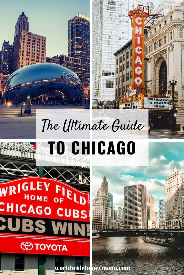 Ultimate Guide to Chicago, IL | Perfect 3-Day Chicago Itinerary | Best Things to Do in Chicago, IL - World Wide Honeymoon