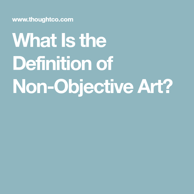 What Is The Definition Of Non-Objective Art?