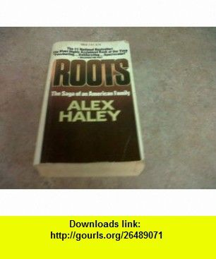 Roots The Saga Of An American Family Pdf