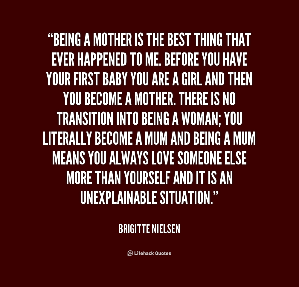 Being a mom quotes google zoeken being a mom for Best quotes about mother