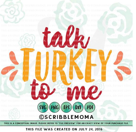 talk turkey to me svg eps dxf png download for cricut or silhouette