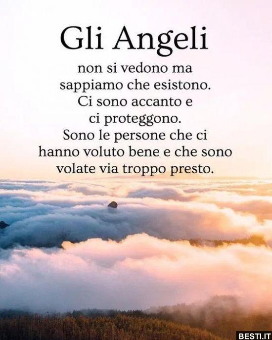 Gli Angeli Non Si Vedono Ma Sappiamo Che Esistono Besti It