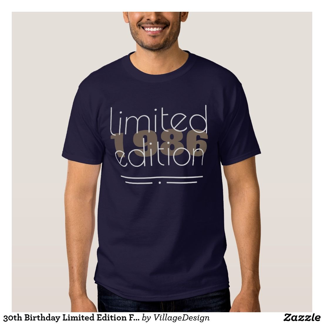 30th Birthday Limited Edition Funny Tee Shirt