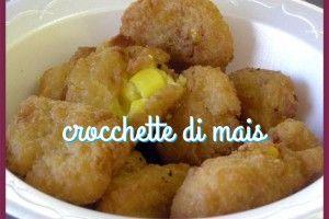 Crocchette di mais | Una cucina da single | Pinterest