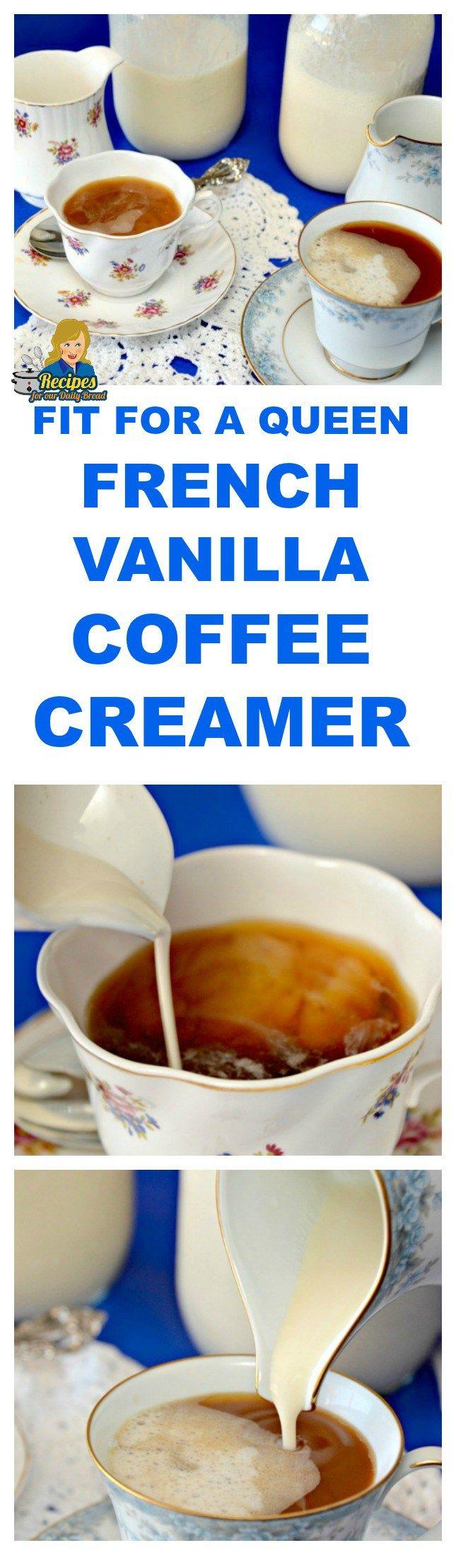 Fit for a queen french vanilla coffee creamer #frenchvanillacreamerrecipe