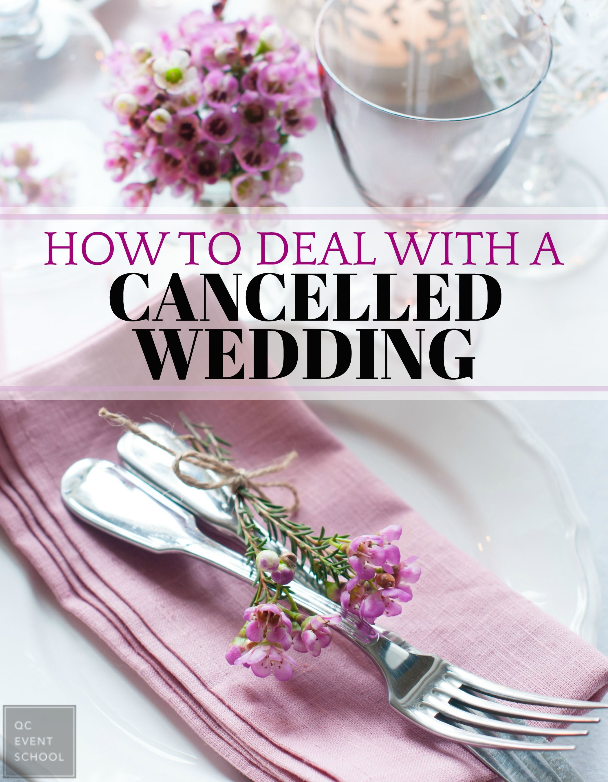 Find Out How To Handle A Cancelled Wedding As Planner With Our Complete Guide S Qcsavesthedate
