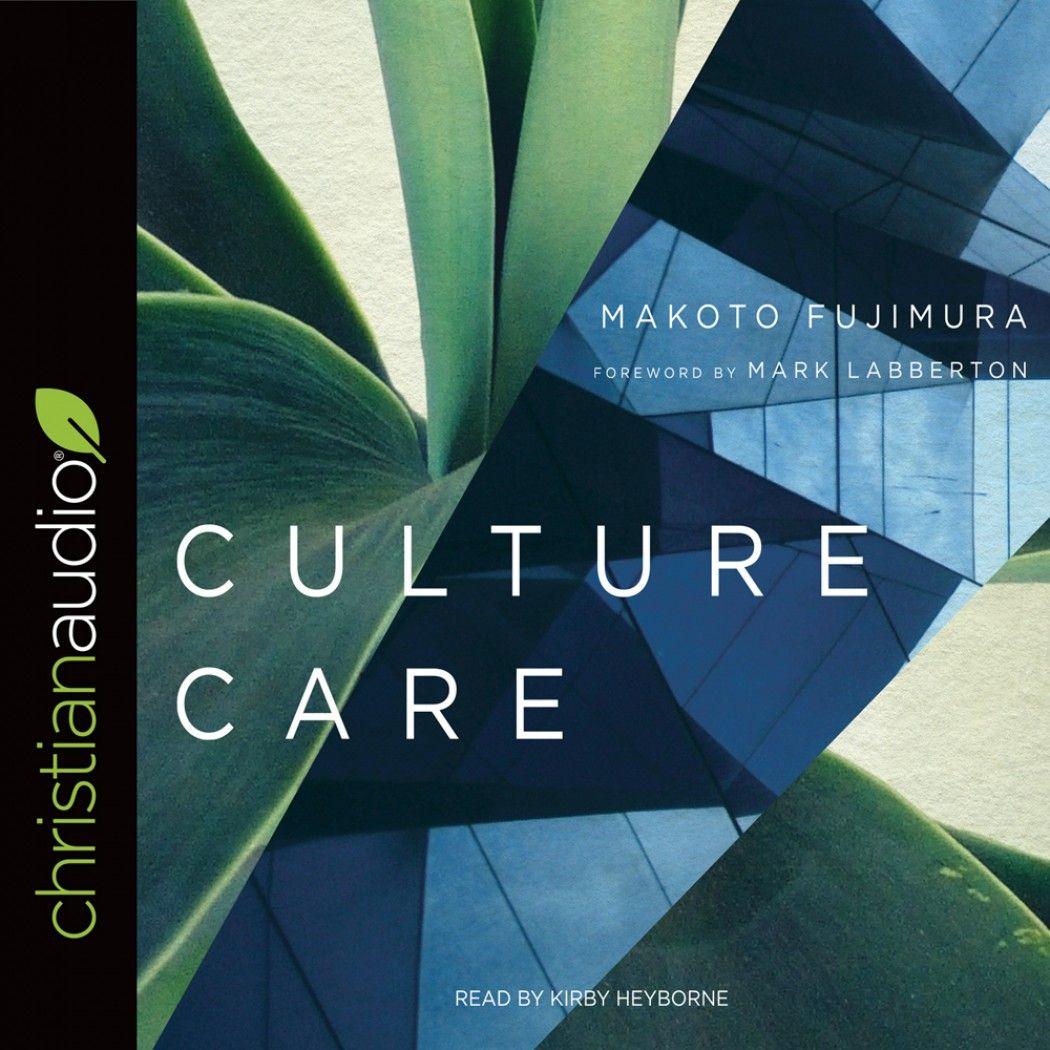 Culture care makoto fujimura