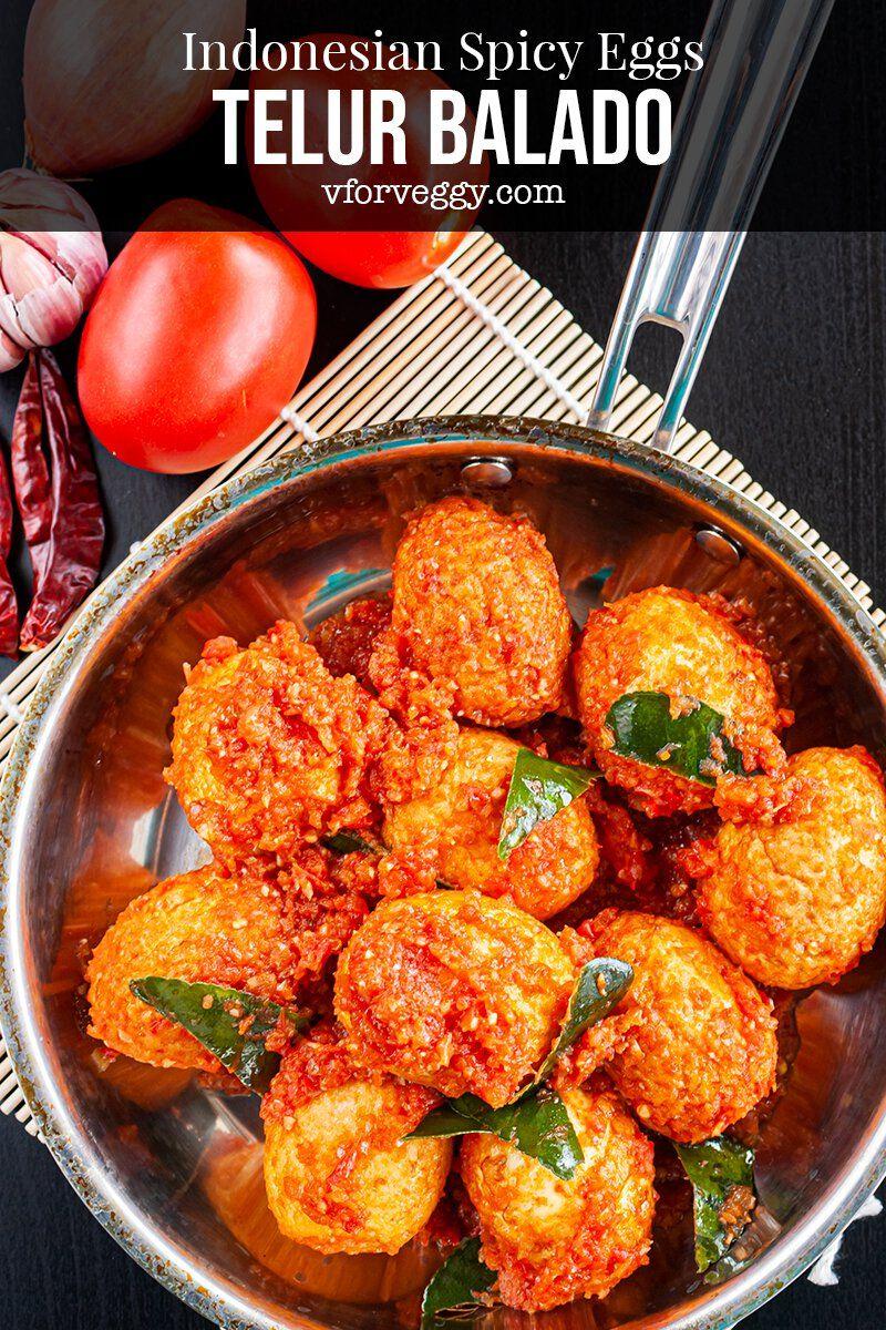 Telur Balado Indonesian Spicy Eggs Recipe Spicy Eggs Boiled Egg Recipes Indonesian Chicken Recipe