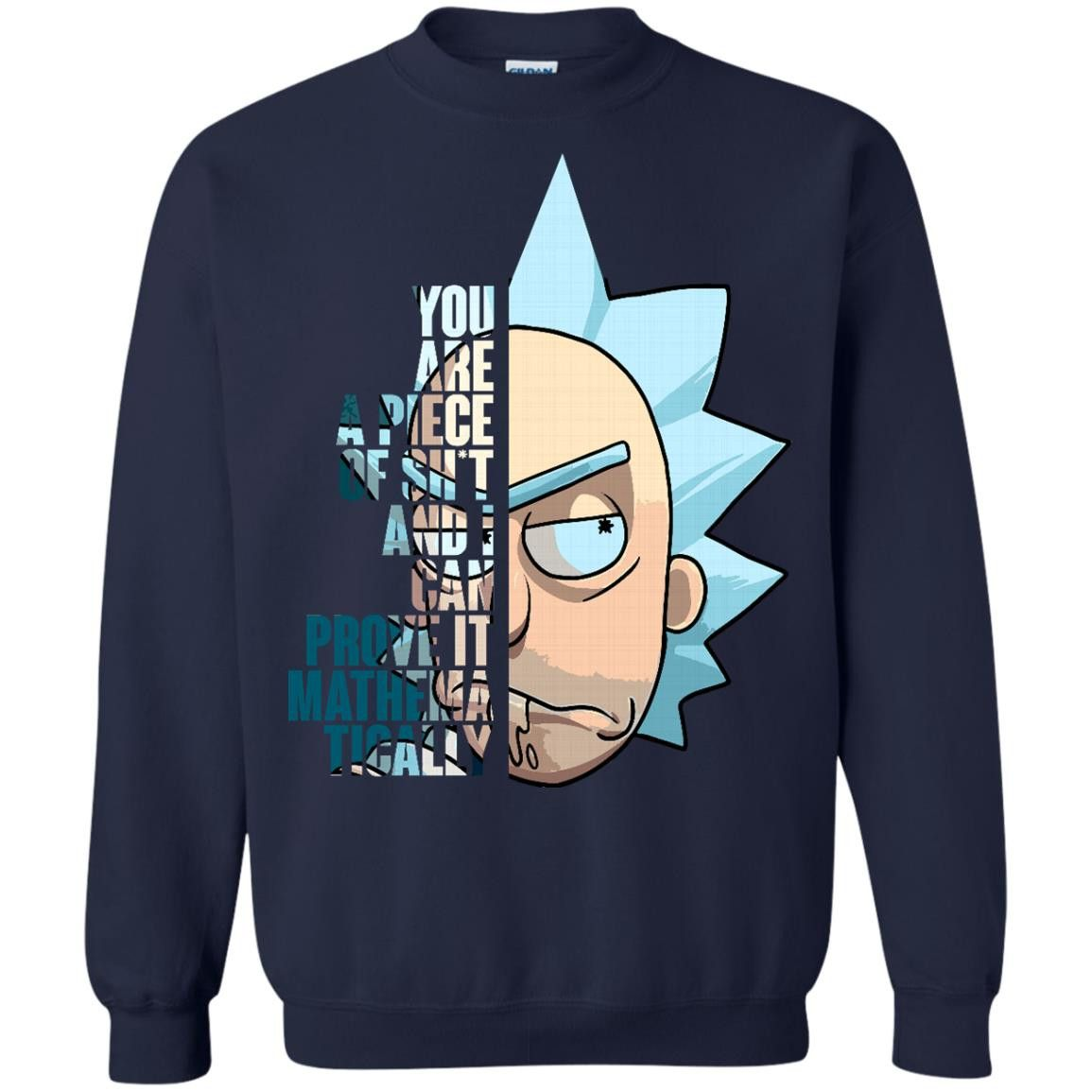 Rick And Morty Tshirts You Are A Piece Of Shit I Can Prove It Mathematically  Hoodies Sweatshirts