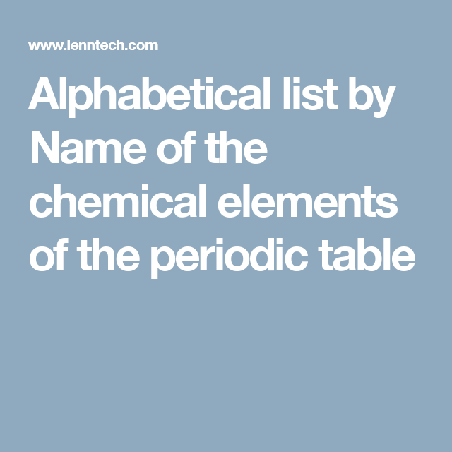 Alphabetical list by name of the chemical elements of the periodic alphabetical list by name of the chemical elements of the periodic table urtaz Images