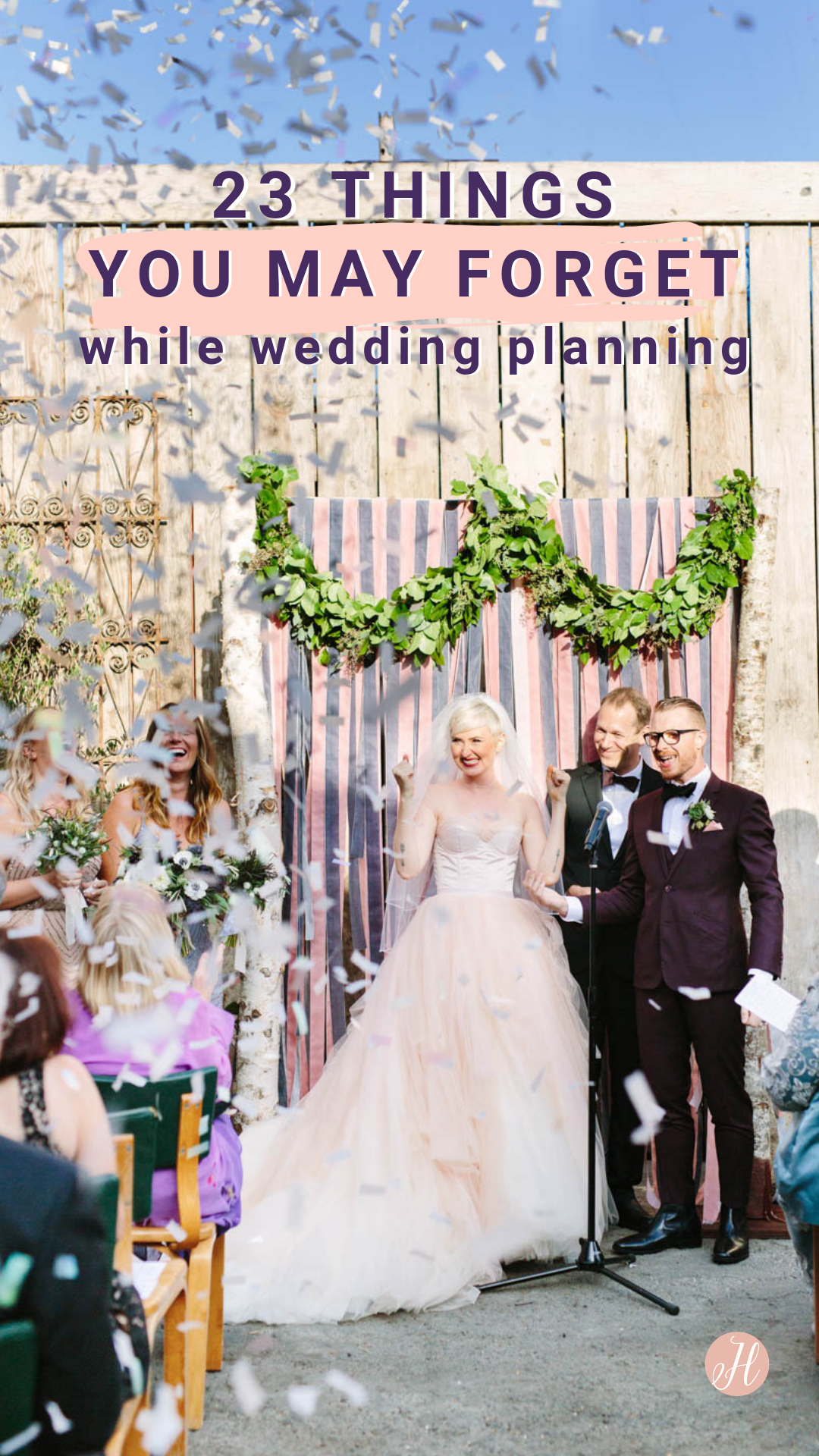 23 Things You May Forget During Wedding Planning | Here Comes The Guide
