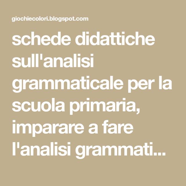 Schede Didattiche Sullanalisi Grammaticale Per La Scuola Primaria