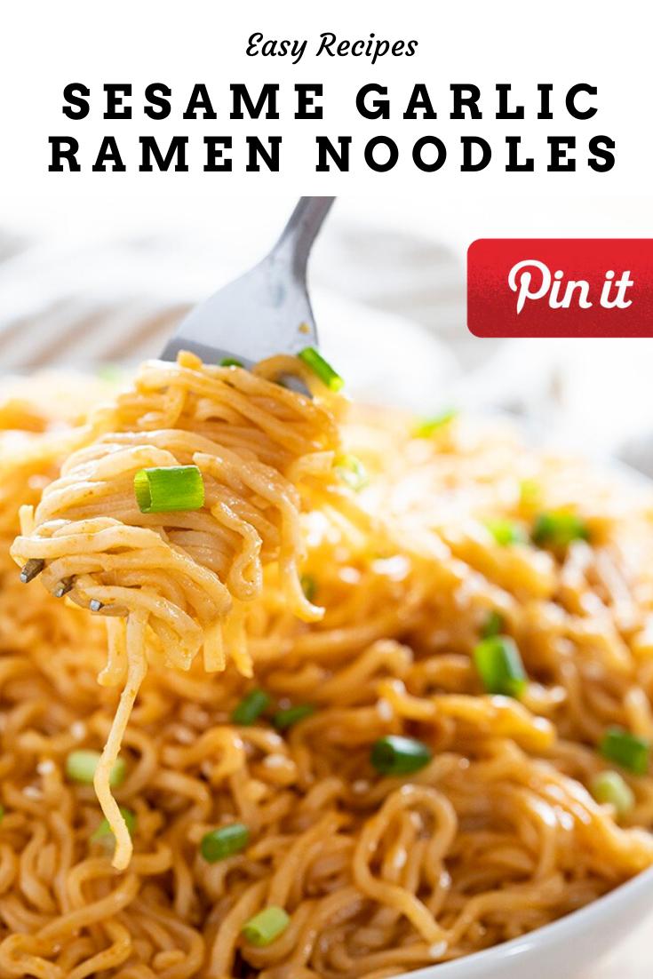Sesame Garlic Ramen Noodles Ramen Recipes Easy Recipes Homemade Ramen