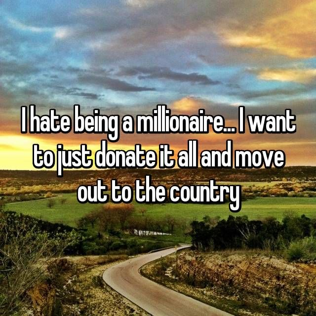 This Is How The 1 Lives 22 Honest Confessions From Millionaires