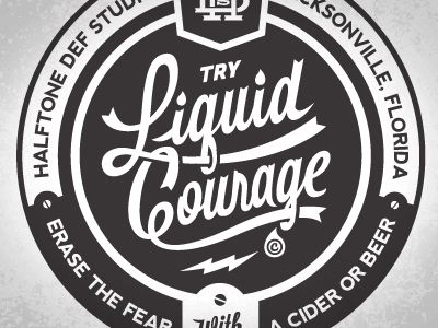 Try Liquid Courage Inspiration Board Graphic Design