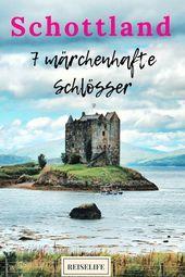 Scotland castles  7 fairytale castles Scotland castles  7 fairytale castles