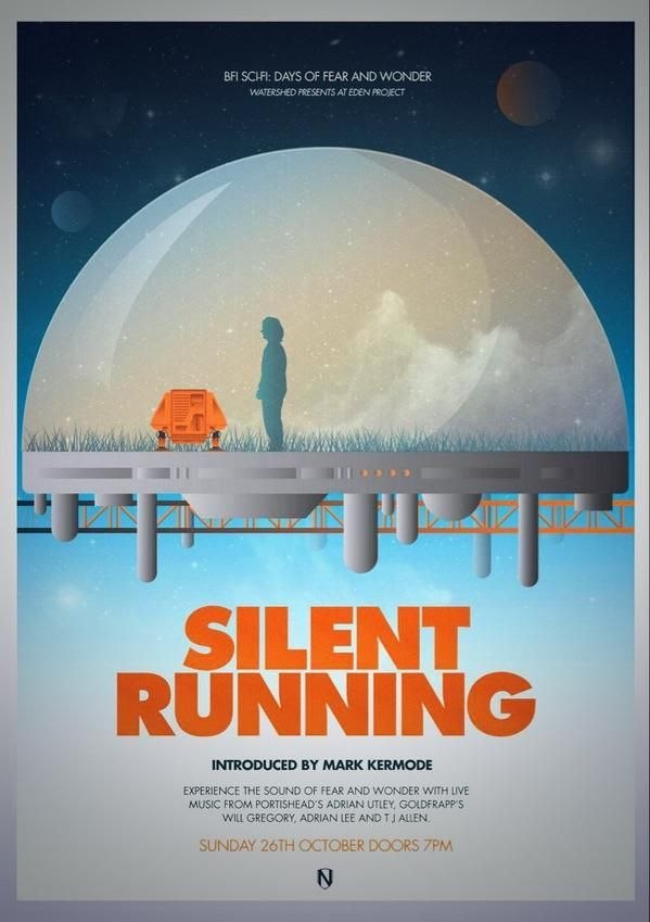 Douglas Trumbull S Silent Running 1972 With Bruce Dern Cliff Potts And Ron Rifkin Silent Running Movie Posters Minimalist Alternative Movie Posters