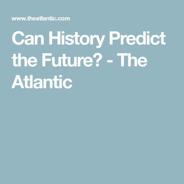 The Next Decade Could Be Even Worse Scientific Method Science And Nature Predictions