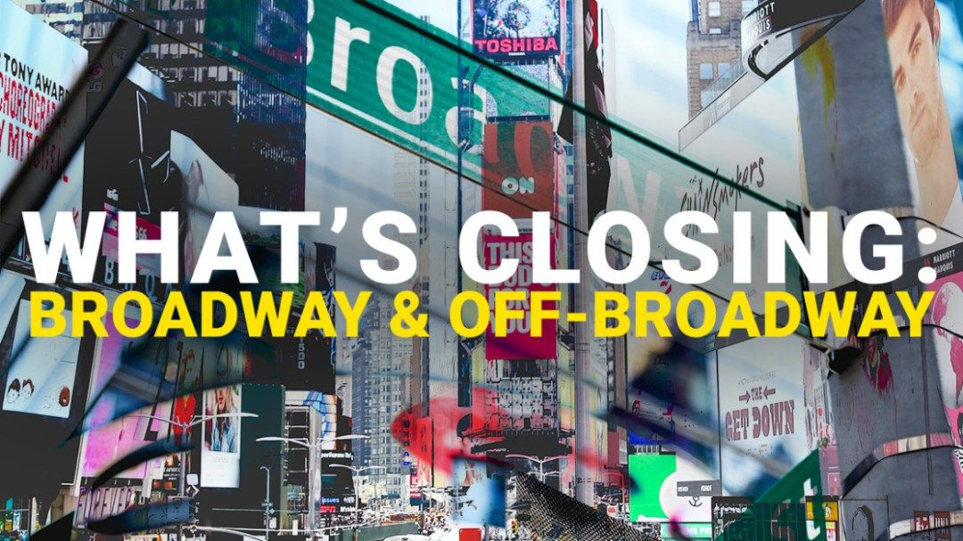 Last Chance Schedule Of Upcoming Broadway And Off Broadway Show Closings Playbill Off Broadway Shows Broadway Playbill
