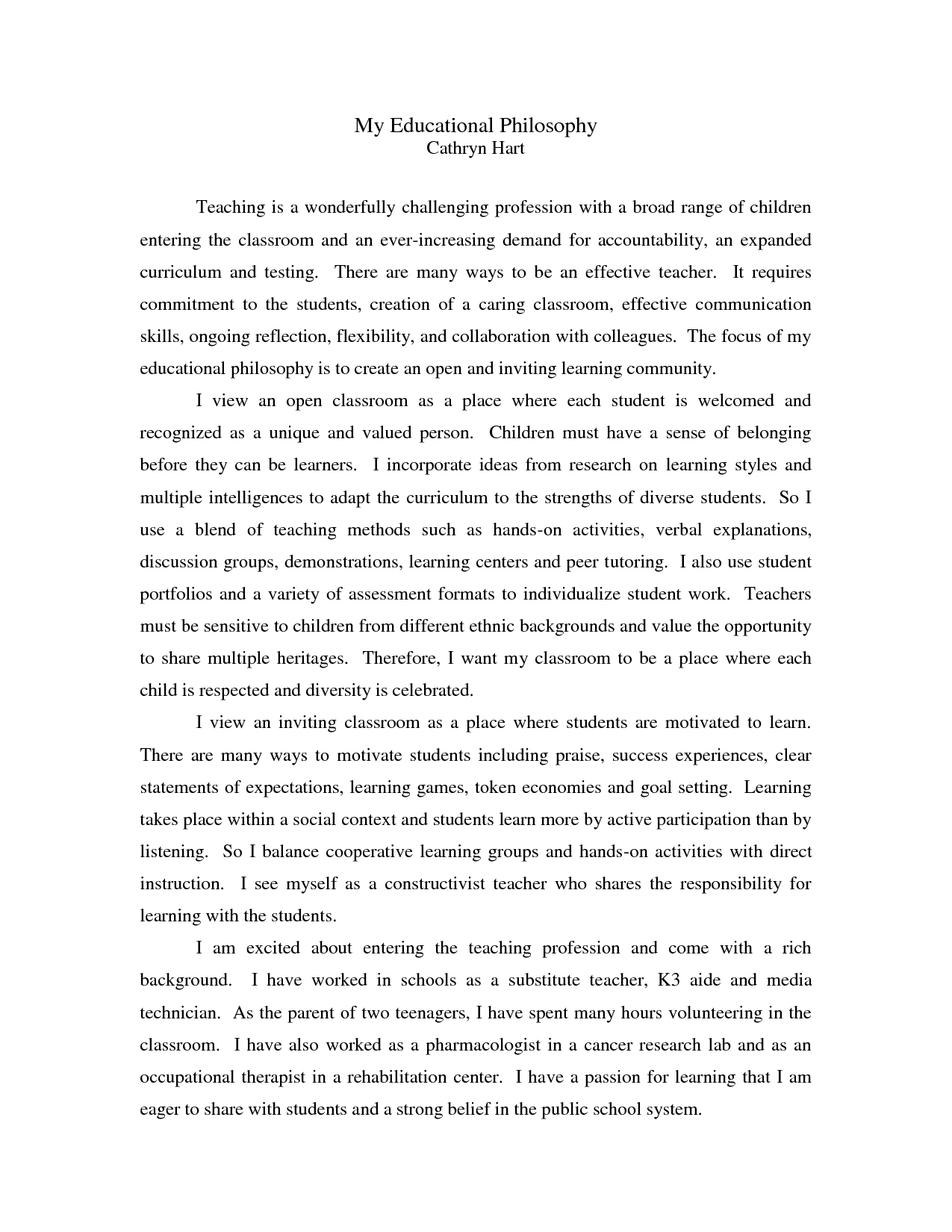 personal philosophy essay Published: mon, 5 dec 2016 teaching teaching is a delivery of knowledge and giving impact on the next generation in terms of teaching, i will discuss my roles as a teacher and a learner, narrate clearly about my teaching styles that i used to and will intend to apply.