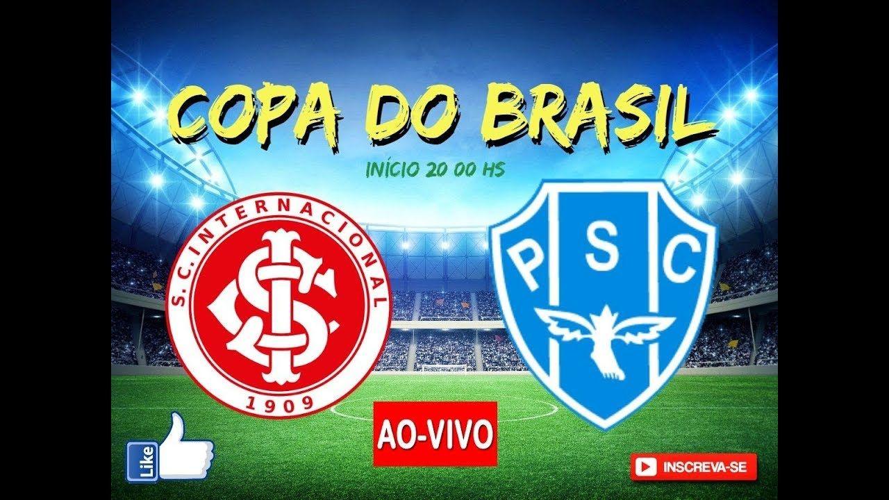 Internacional X Paysandu Ao Vivo Copa Do Brasil 23 05 2019