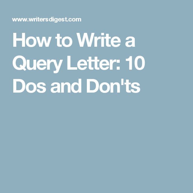 How To Write A Query Letter  Dos And DonTs  Creative Writing