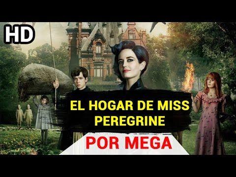 Descargar El Hogar De Miss Peregrine Pelicula Completa Mega En Español Hd Niños Peculiares Pelicula El Niño Pelicula Miss Peregrine Y Los Niños Peculiares