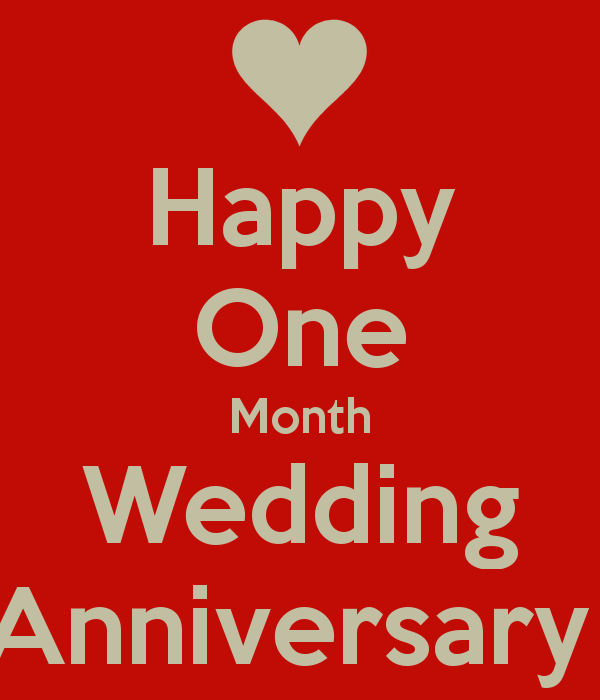 One Month Wedding Anniversary Ideas: Happy One Month Wedding Anniversary My Sweet Sweet Husband