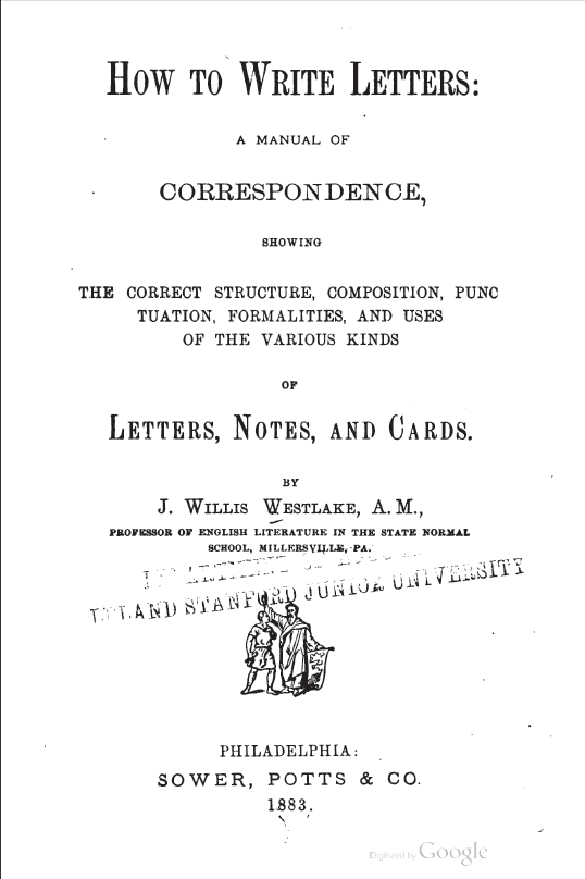 How To Write Letter How To Write Letters  A Manual Of Correspondence Showing The .