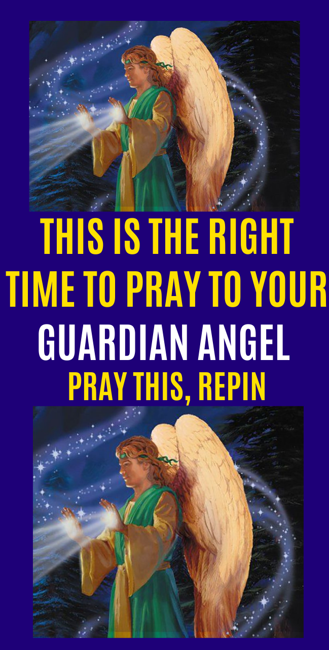 This Is The Right Time To Pray To Your Guardian Angel Your Guardian Angel Angel Guardian Angel