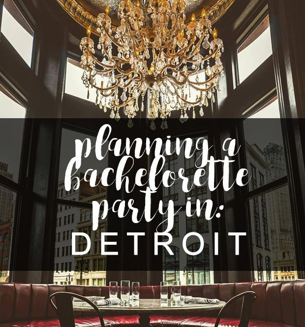 d7140dd8f7808d Planning a bachelorette party in Detroit! All the places to stay, things to  do, and places to visit .... #Detroit