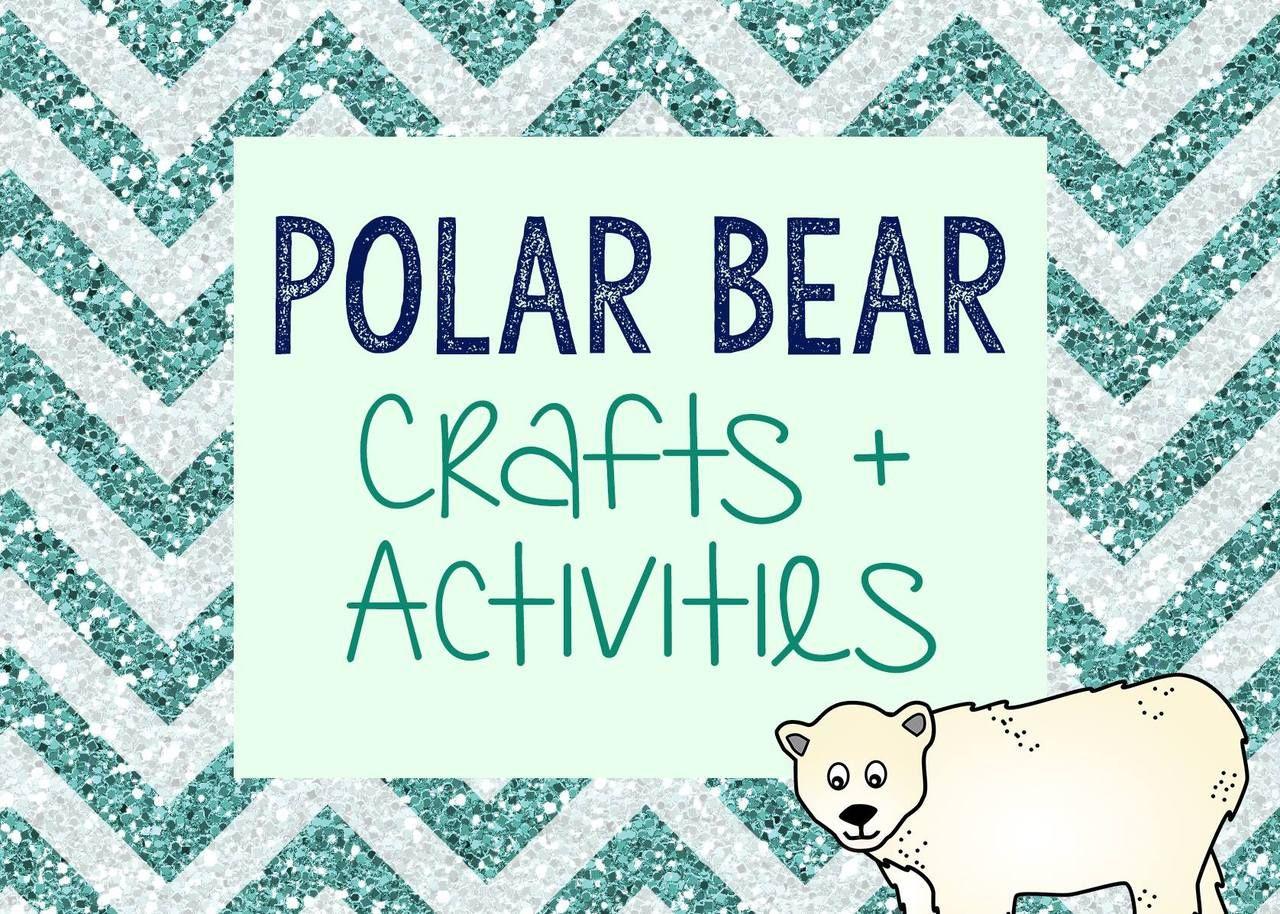 Preschool Polar Bear Activities - Great winter fun! | Polar bear ...