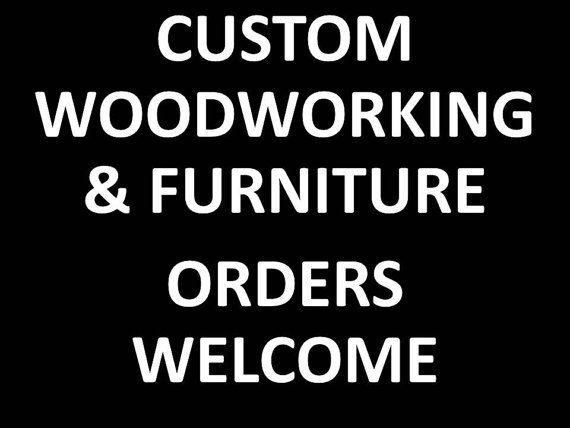 Custom woodworking & furniture orders are welcome by GraceYourNest, $0.20