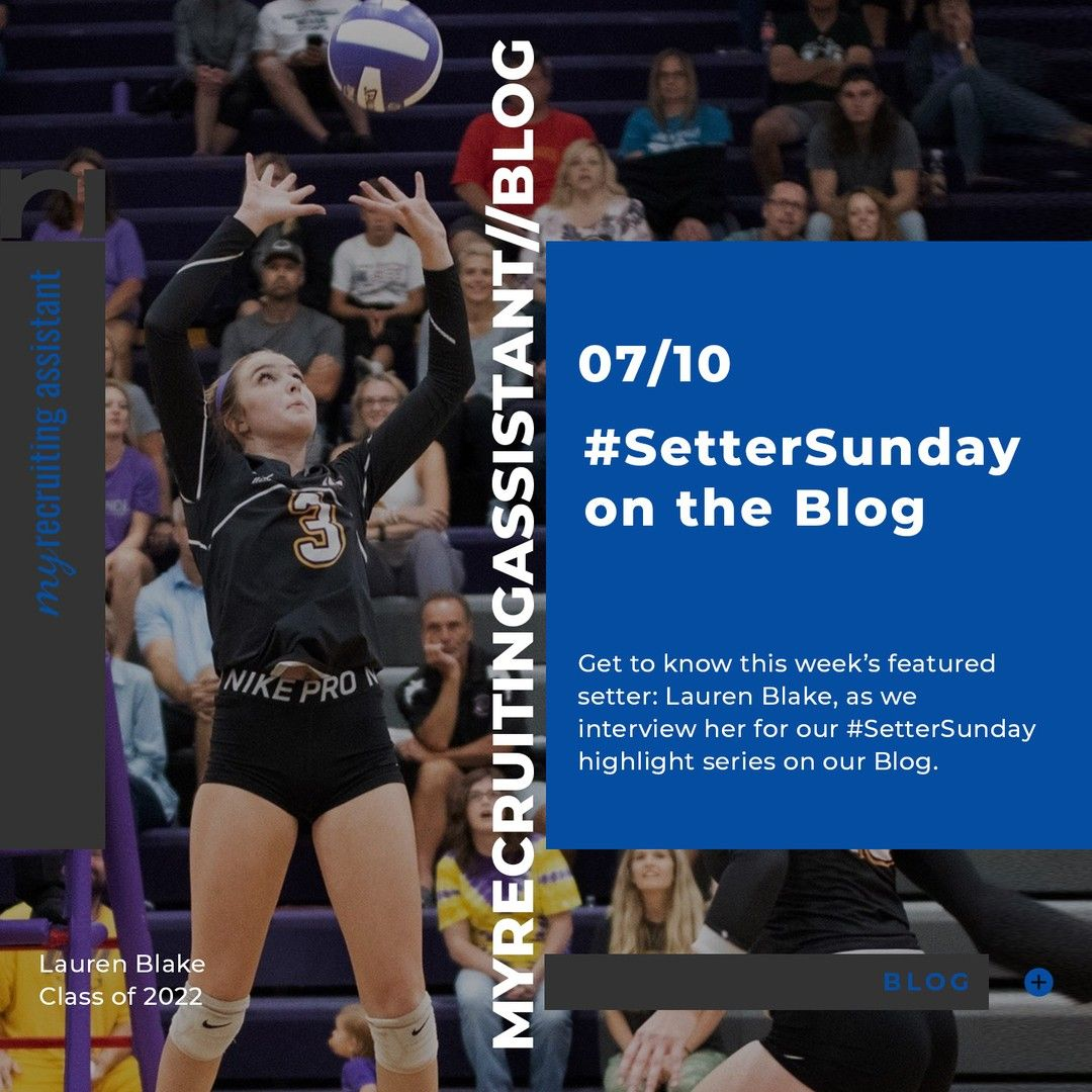 It S Settersunday Again Here At My Recruiting Assistant And Today S Featured Setter Is Class Of 2022 Lauren Blake Of Ip In 2020 Blog Class Getting To Know Chemistry