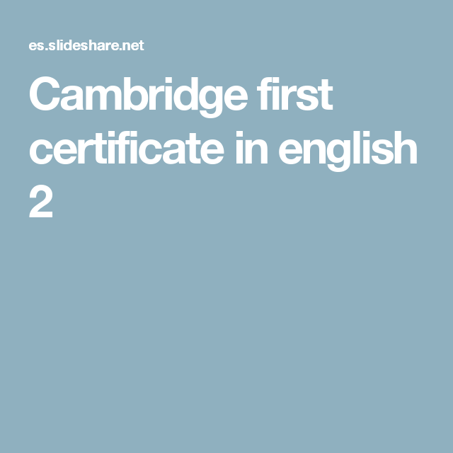 Cambridge first certificate in english 2