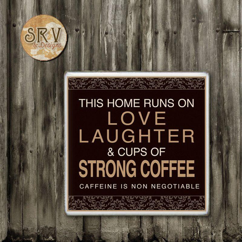 Funny Coffee Quote Drink Coaster, Coffee Addict Handmade