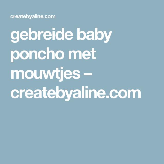 gebreide  baby poncho met mouwtjes – createbyaline.com