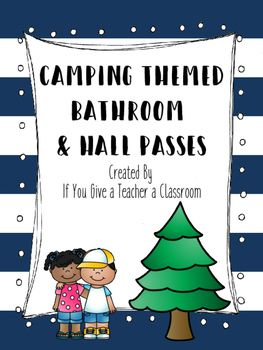 Freebie Camping Themed Hall Passes Hall Passes Are So Handy And