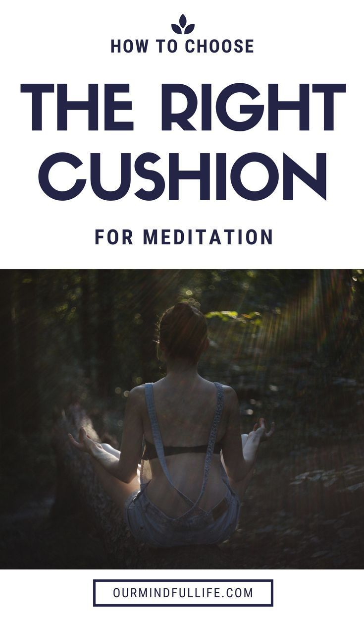 How can meditation cushions improve your meditation and how to