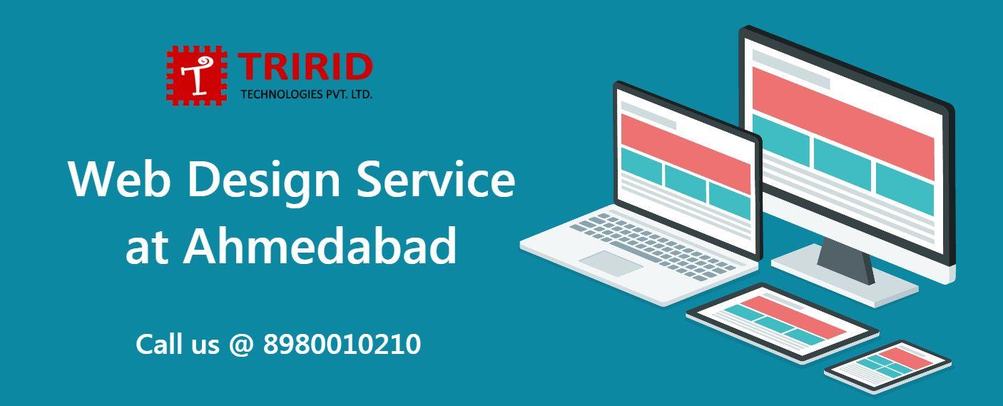 Web Design Service Ahmedabad Tririd Technologies Pvt Ltd Web Design Services Service Design Web Design