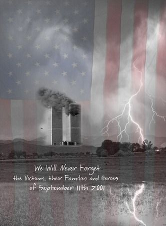 "Sept 11 We Will Never BWC by James ""BO"" Insogna in"